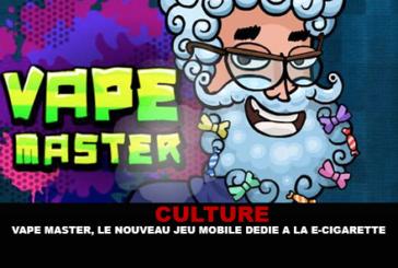 КУЛЬТУРА: Vape Master, новая мобильная игра, посвященная электронной сигарете!