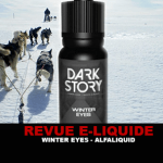 REVUE : WINTER EYES (GAMME DARK STORY) PAR ALFALIQUID