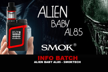 BATCH INFO: Alien Baby Kit AL85 (Smoktech)