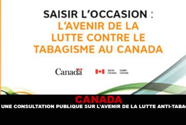 CANADA: una consultazione pubblica sul futuro del controllo del tabacco.