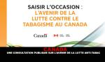 CANADA: consultazione pubblica sul futuro del controllo del tabacco.
