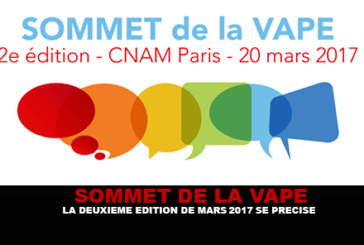 SUMMIT OF THE VAPE: The second edition of Mars 2017 is clarified.