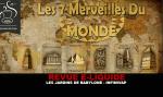 REVUE : LES JARDINS DE BABYLONE (GAMME LES 7 MERVEILLES DU MONDE) PAR INFINIVAP
