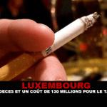 LUXEMBOURG : 1000 décès et un coût de 130 millions pour le tabac