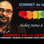 SOMMET DE LA VAPE : Le mot du président Jacques Le Houezec pour l'édition 2017