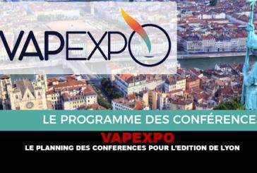 VAPEXPO : Le planning des conférences pour l'édition de Lyon.