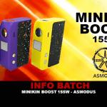 BATCH INFO: Minikin Boost 155W (Asmodus)