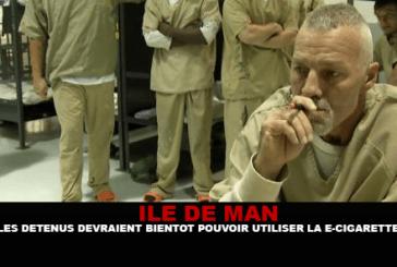 ILE DE MAN : Les détenus devraient bientôt pouvoir utiliser la e-cigarette en prison.