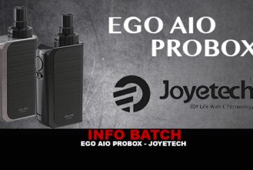 INFO BATCH : Ego Aio Probox (Joyetech)
