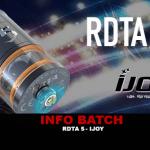 INFO BATCH : RDTA 5 (Ijoy)
