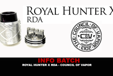 INFO BATCH : Royal Hunter X (Council of Vapor)
