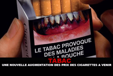 TABAC : Une nouvelle augmentation du prix des cigarettes a venir.