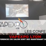 VAPEXPO LYON: The show's conferences are now available.