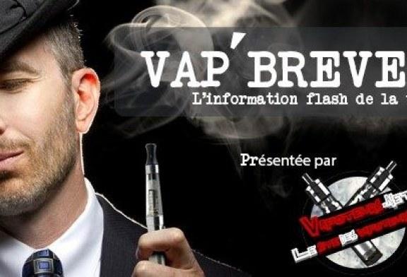 VAP'BREVES : L'actualité du Lundi 26 Juin 2017