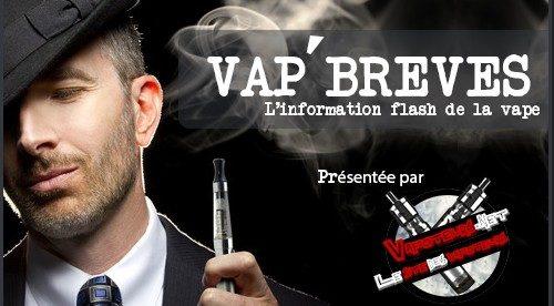 VAP'BREVES : L'actualité du Vendredi 21 Avril 2017