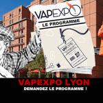 VAPEXPO LYON : Demandez le programme !