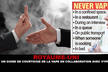 ROYAUME-UNI : Un guide de courtoisie de la vape en collaboration avec Vype.