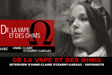 OF VAPE AND OHMS: Interview with Anne-Claire of Izarny-Gargas (Vaponaute)