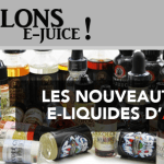 LATEN WE E-JUICE SPREKEN: De e-liquid komt uit voor april 2017