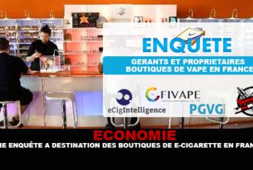 ÉCONOMIE : Une enquête à destination des boutiques de cigarettes électroniques françaises.