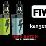 BATCH INFO:Five 6(Kangertech)