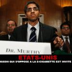 USA: General Surgeon widersetzt sich E-Zigarette wird gebeten zurückzutreten.