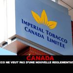 קנדה: טבק קיסרי לא רוצה תקנות חדשות נגד עישון.
