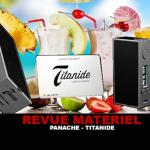 REVUE : PANACHE PAR TITANIDE