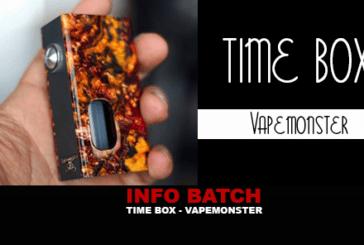 BATCH INFO: Time Box (Vapemonster)