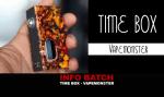 ΠΕΡΙΓΡΑΦΗ ΠΕΡΙΓΡΑΦΗ: Κουτί ώρας (Vapemonster)