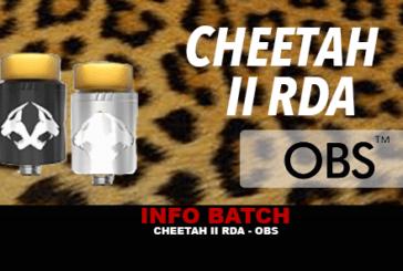 INFO BATCH : Cheetah II Rda (Obs)