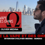 OF VAPE AND OHMS: Interview with Olivier Medina (Bordo2)