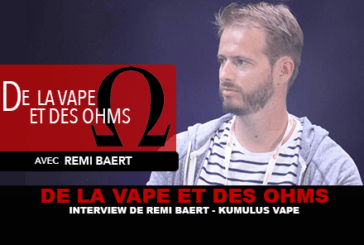 VAPE AND OHMS: Интервью с Реми Баерт (Kumulus Vape)