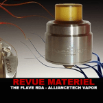 REVUE : THE FLAVE RDA PAR ALLIANCETECH VAPOR
