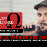 OF VAPE AND OHMS: Interview with Augustin Moritz (PHILEAS CLOUD)