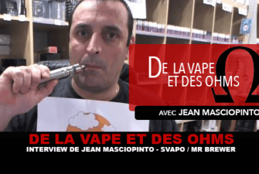 VAPE AND OHMS: Интервью с Жаном Маскиопинто (Svapo Shop / Mr Brewer)