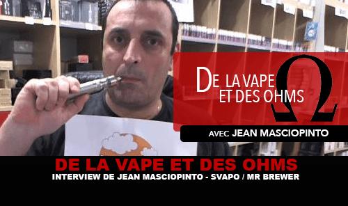 VON VAPE UND OHMS: Interview mit Jean Masciopinto (Svapo Shop / Mr. Brewer)
