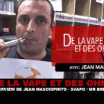 VAPE AND OHMS: Интервью с Жаном Маскиопинто (Svapo Shop / Mr Brewer)