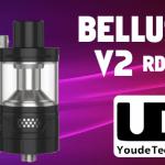 BATCH INFO: Bellus V2 RDTA (UD)