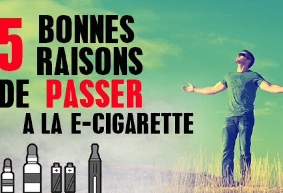 DOSSIER : Les 5 bonnes raisons de passer à la cigarette électronique !