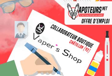 ПРЕДЛОЖЕНИЕ РАБОТЫ: магазин Collaborator - магазин Vaper's - Châtillon (92)