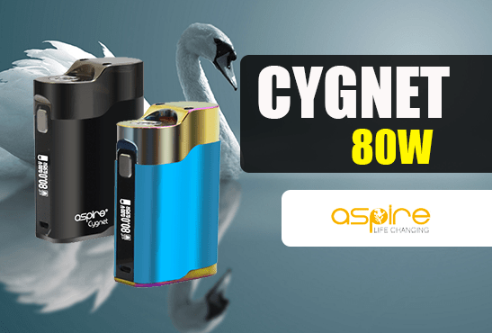 INFO BATCH : Cygnet 80W (Aspire)