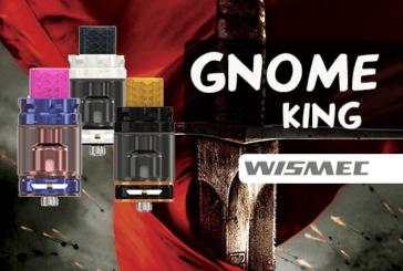 INFO BATCH : Gnome King (Wismec)