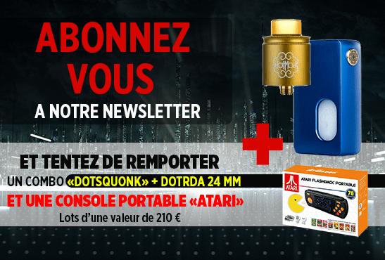 NEWSLETTER : Abonnez vous et tentez de remporter un kit Dotmod BF et une Atari portable !