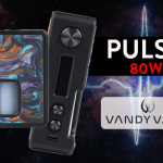 BATCH INFO: Pulse 80W BF (Vandy Vape)