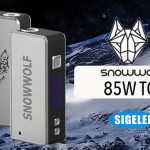 INFO BATCH : Snowwolf 85W TC (Sigelei)