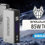 מידע נוסף: Snowwolf 85W TC (Sigelei)