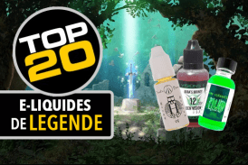 PARLONS E-JUICE : Le top 20 des e-liquides qui méritent le statut de légende !