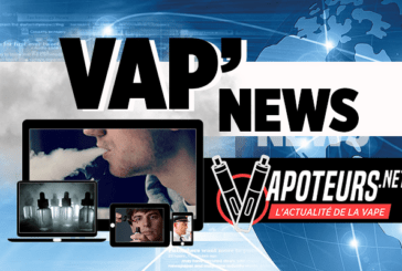 VAP'NEWS : L'actualité e-cigarette du Week-end du 13 et 14 Octobre 2018