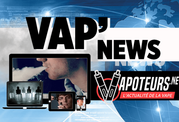 VAP'NEWS: The e-cigarette news of Friday 22 Mars 2019.